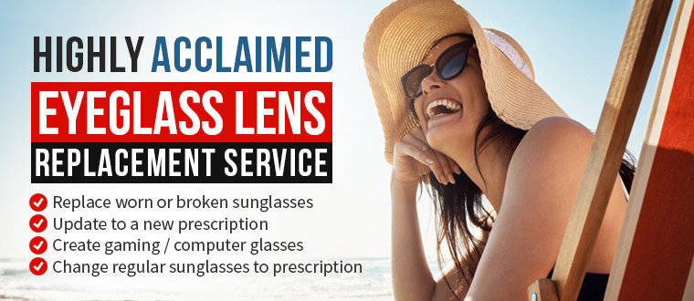 Eyeglass Lens Replacement